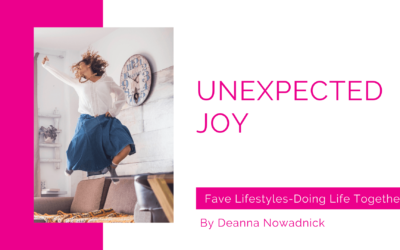 From Fave Lifestyles: Finding Unexpected Joy